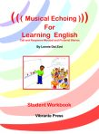 Musical Echoing For Learning English Student Workbook