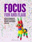 Focus, Fun and Flair