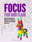 Focus, Fun and Flair