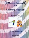 Musical Echoing for Learning Spanish Workbook