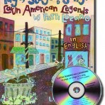 On Stage, On Page and in Song -Latin American Legends