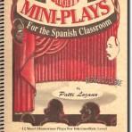 Spanish Mighty Mini Plays