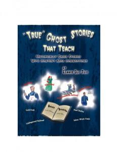 True Ghost Stories That Teach