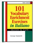 101 Vocabulary Enrichment Exercises in Italian