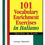 101 Vocabulary Enrichment Exercises in Italian