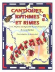 Cantiques, Rythmes et Rimes – Chants, Rhythms and Rhymes for the French Classroom